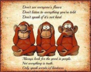 hear speak. see. evil. humor. quotes life.