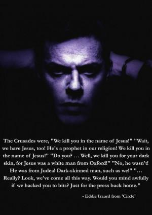 eddie izzard quotes | ... we have Jesus too...