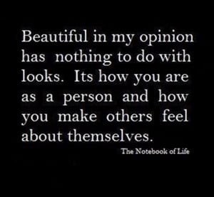 beauty has nothing to do with looks, inspirational quotes
