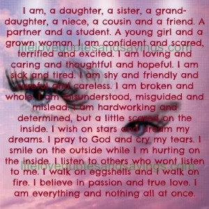 am, a daughter, a sister, a grand-daughter, a niece, a cousin and a ...