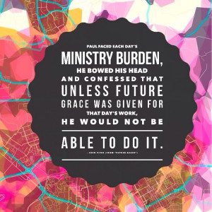 By Grace Alone - John Piper quote from future grace