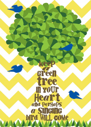 right click, save, and print to get your own green tree quote}