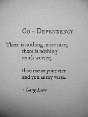 quotes it bars original thinking co dependency # love # couple # quote ...