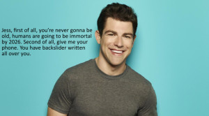 """Here a list of the top ten quotes from the Fox TV show """"New Girl"""":"""