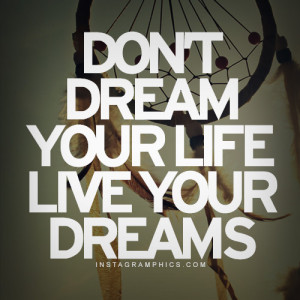 Live Your Dreams Quote Graphic