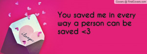 You Saved Me Quote