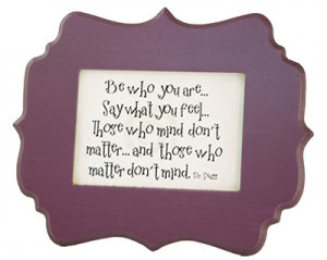 For smaller areas we have framed Dr. Seuss quotations by Kindred ...
