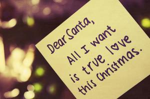 Christmas Quote : Dear santa all I want
