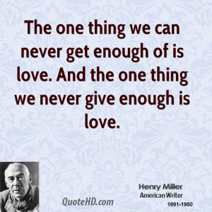 Henry Miller Love Quotes
