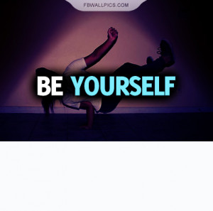 Be Yourself Quote Picture