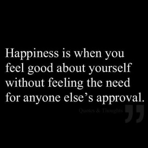 Feel good about yourself.