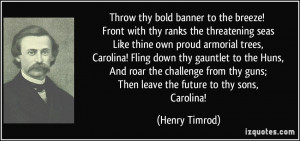 More Henry Timrod Quotes