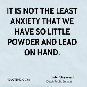 Peter Stuyvesant Quotes