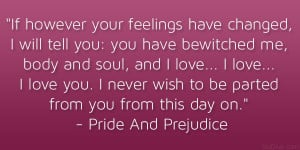 pride and prejudice 21 Memorable and Famous Movie Quotes About Love
