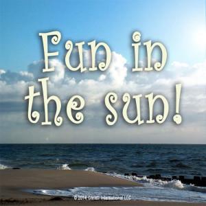 Fun in the Sun...