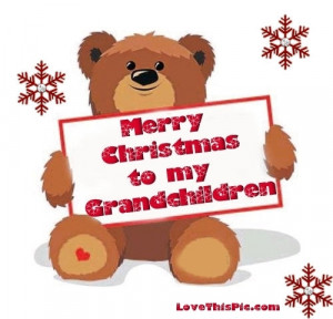 Merry Christmas to my Grandchildren