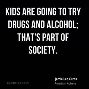 Drug And Alcohol Quotes