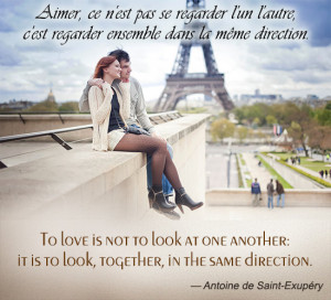 French Love Quote by Antoine de Saint-Exupéry