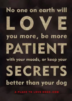 love you. be patient. keep your secrets.