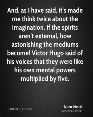 James Merrill Imagination Quotes