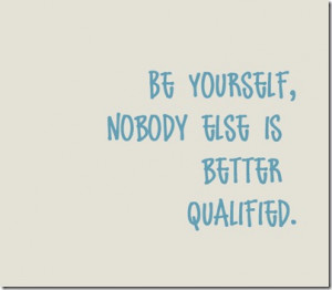 Being Yourself Quotes (28)