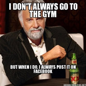 DOS XX GUY I-don't-always-go-to-the-gym-but-when-i-do,-i-always-post ...