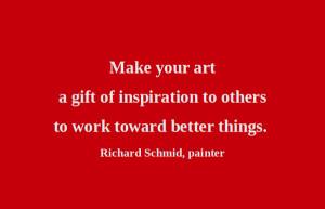 Artful Quote: Richard Schmid - Day 203