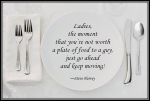 ... from @Steve Harvey :]: Harvey Quotes, Date Quotes, Dating Quotes