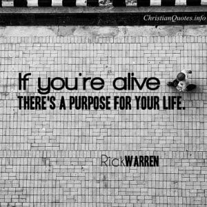 Rick Warren Quote – Purpose for Your Life