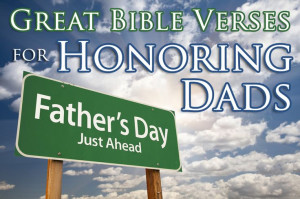 Father's Day Bible Verses Honoring Dads