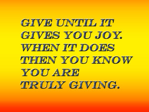 of giving eventually gradually will remove that pain inside until you ...