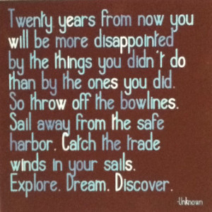 ... post, I wanted to share some quotes I hope to live by this next year