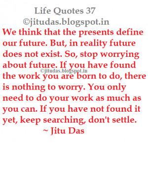 Life quotes part 6 by Jitu Das