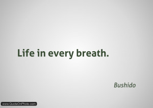 Bushido Quotes Filed under: bushido tagged