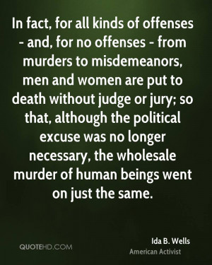 ... judge or jury; so that, although the political excuse was no longer