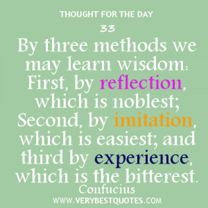 Wisdom quotes, confucius quotes, by three methods we may learn wisdom