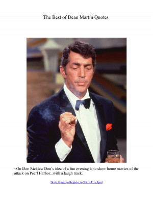 Here are some of the best quotes from Dean Martin, what a class act ...