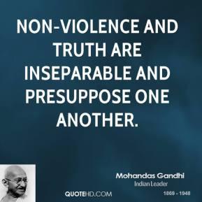Mohandas Gandhi Nonviolence...