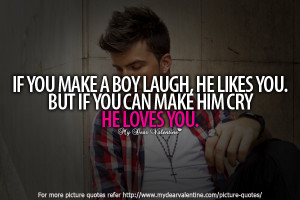Love quotes for him - If you make a boy laugh