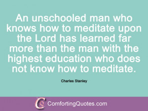 wpid-quote-charles-stanley-an-unschooled-man-who.jpg
