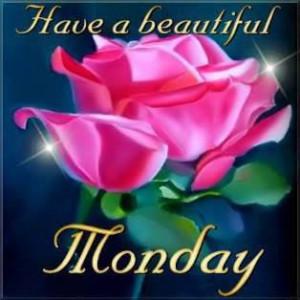 Beautiful Monday Morning quotes