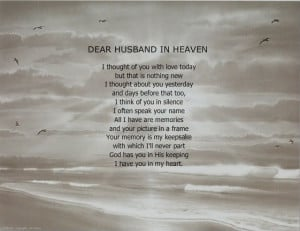 Missing husband in Heaven Quotes | DEAR HUSBAND IN HEAVEN MEMORIAL ...