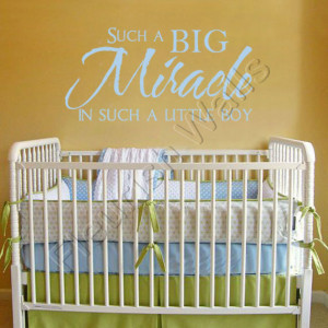 Baby Nursery Quote - Such a Big Miracle in Such a Little Boy Vinyl ...