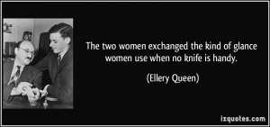 quote-the-two-women-exchanged-the-kind-of-glance-women-use-when-no ...