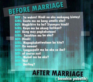 ... and after marriage boys and girls conversations funny marriage quotes