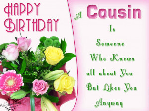 Happy Birthday To A Lovely Cousin