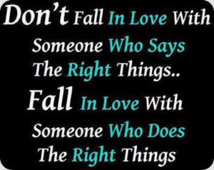 Don't Fall In love With Someone Who Says …