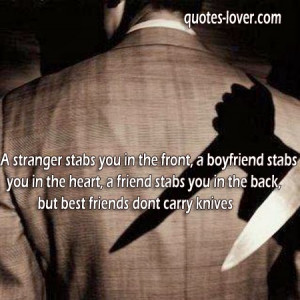 stranger-stabs-you-in-the-front-a-boyfriend-stabs-you-in-the-heart-a ...