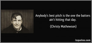 More Christy Mathewson Quotes