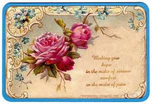 """... The Midst Of Sorrow Comfort In The Midst Of Pain """" ~ Sympathy Quote"""